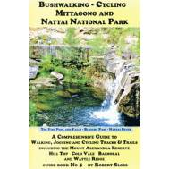 Bushwalking - Cycling Mittagong and the Nattai National Park