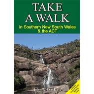 Take a Walk in Southern NSW & the ACT - Bushwalking