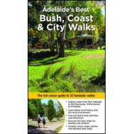 Adelaide's Best Bush, Coast and City Walks