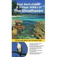 Best Bush, Coast & Village Walks of the Shoalhaven