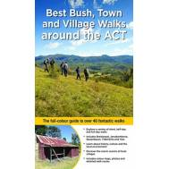 Best Bush, Town and Village Walks around the ACT
